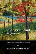 A Conservationist Perspective