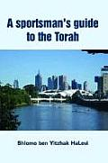 A Sportsman's Guide to the Torah