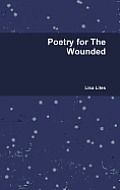Poetry for the Wounded