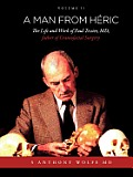 A Man from H Ric: The Life and Work of Paul Tessier, MD, Father of Craniofacial Surgery: Volume II