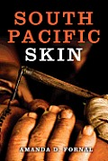 South Pacific Skin