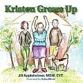Kristen Grows Up