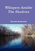 Whispers Amidst the Shadows