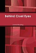 Behind Cruel Eyes