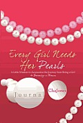 Every Girl Needs Her Pearls Journal
