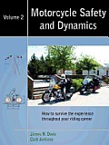 Motorcycle Safety and Dynamics: Vol 2 - B&w