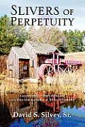 Slivers of Perpertuity