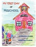 My First Day of Preschool