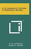 D. H. Lawrence's Letters to Bertrand Russell by D. H. Lawrence ...