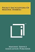 Pocket Encyclopedia of Masonic Symbols