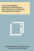 Contemporary Eastern Orthodox and Roman Catholic Communications