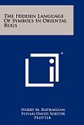 The Hidden Language of Symbols in Oriental Rugs