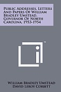 Public Addresses, Letters and Papers of William Bradley Umstead, Governor of North Carolina, 1953-1954