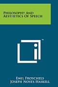 Philosophy and Aesthetics of Speech