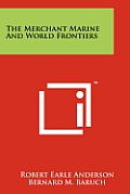 The Merchant Marine and World Frontiers