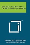 The Selected Writings of Salvatore Quasimodo