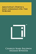 Aristotle's Poetics and Longinus on the Sublime