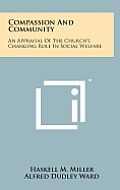 Compassion and Community: An Appraisal of the Church's Changing Role in Social Welfare