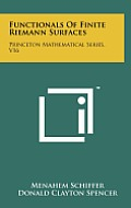 Functionals of Finite Riemann Surfaces: Princeton Mathematical Series, V16
