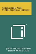 Automation and Technological Change
