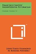 Francisco Santos' Indebtedness to Gracian: Hispanic Studies, V1