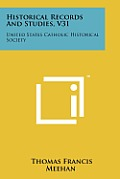Historical Records and Studies, V31: United States Catholic Historical Society