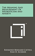 The Meaning and Measurement of Neuroticism and Anxiety