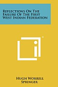 Reflections on the Failure of the First West Indian Federation