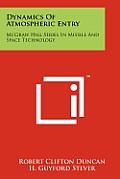 Dynamics of Atmospheric Entry: McGraw Hill Series in Missile and Space Technology