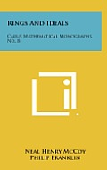 Rings and Ideals: Carus Mathematical Monographs, No. 8