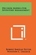 Decision Models for Inventory Management