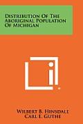 Distribution of the Aboriginal Population of Michigan