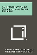 An Introduction to Sociology and Social Problems