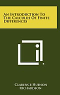 An Introduction to the Calculus of Finite Differences