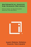 Mathematical Analysis for Business Decisions: Irwin Series in Quantitative Analysis for Business