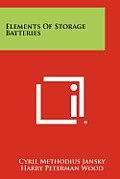 Elements of Storage Batteries