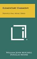Elementary Harmony: Prentice Hall Music Series
