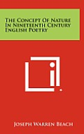 The Concept of Nature in Nineteenth Century English Poetry