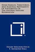 Home Ranges, Territories, and Seasonal Movements of Vertebrates of the Natural History Reservation