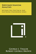 Servomechanism Analysis: McGraw Hill Electrical and Electronic Engineering Series