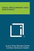 Child Development and Adjustment