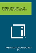 Public Opinion and American Democracy