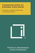Communication in General Education: College Composition and Communication