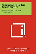 Management in the Public Service: The Quest for Effective Performance