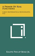A Primer of Real Functions: Carus Mathematical Monographs, V13