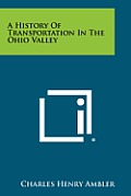 A History of Transportation in the Ohio Valley