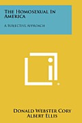 The Homosexual in America: A Subjective Approach