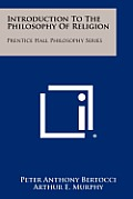 Introduction to the Philosophy of Religion: Prentice Hall Philosophy Series