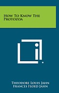 How to Know the Protozoa