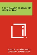 A Diplomatic History of Modern Iraq